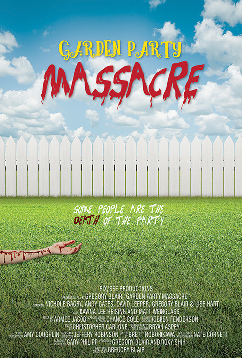 Garden-Party-Massacre-Movie-Poster-Gregory-Blair_0